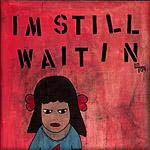 """I'm Still Waiting""  Sophia Gasparian"