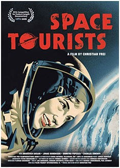 Space Tourists -  Director: Christian Frei, Switzerland, 2009, 98 minutes, Cast: Anousheh Ansari, Jonas Bendiksen, Dumitru Popescu