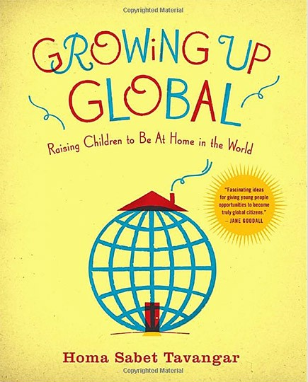 Growing Up Global - Raising Children to Be At Home in the World